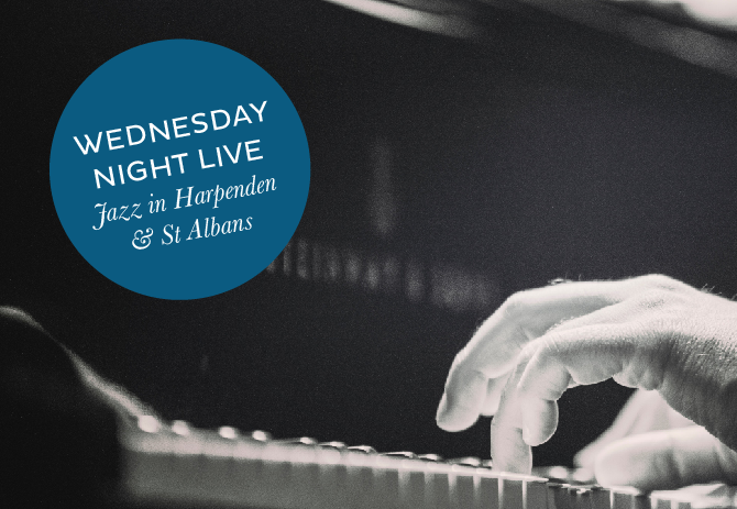 Wednesday Night Jazz at St Albans and Harpenden